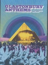 Glastonbury anthems : The best of Glastonbury 1994-2004