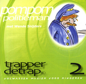 Trapperdetrap : pom pom politieman. Vol. 2