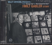 Billy Crystal presents the Milt Gabler story