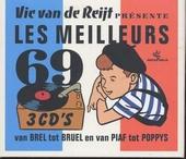 Vic van de Reijt présente les meilleurs 69