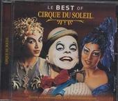 Le best of Cirque du Soleil : édition 20e anniversaire
