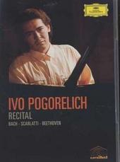 Ivo Pogorelich : Recital