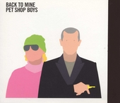 Back to mine : Pet Shop Boys
