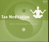Tao meditation : music for harmony & balance