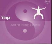 Yoga : music for harmony & balance