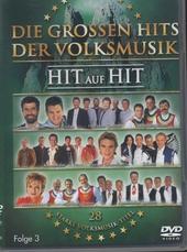 Die grossen hits der Volksmusik : Hit auf hit. vol.3