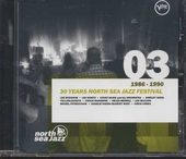 30 years North Sea Jazz Festival. vol.3 : 1986-1990