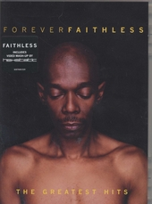 Forever Faithless : The greatest hits