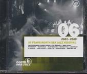 30 years North Sea Jazz Festival. vol.6 : 2001-2005