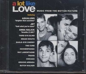 A lot like love : music from the motion picture