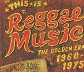 This is reggae music : the golden era 1960-1975