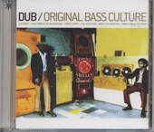 Dub : original bass culture