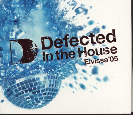 Defected in the house : Eivissa '05