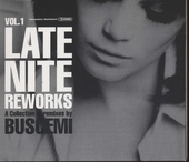 Late nite reworks. Vol.1