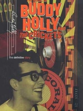 The music of Buddy Holly and The Crickets : the definitive story