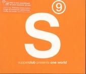 Supperclub presents one world. Vol. 9