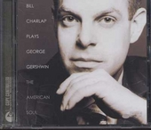 The American soul : Bill Charlap plays George Gershwin