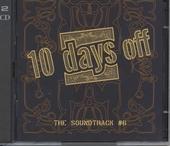 10 days off : the soundtrack. vol.6