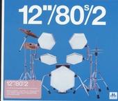 """12""""/80s. Vol. 2"""