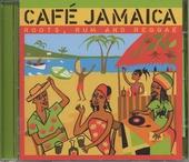 Café Jamaica : roots, rum and reggae