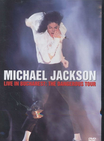 Live in Bucharest : the dangerous tour