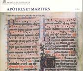 Apôtres et martyrs : liturgie des docteurs de l'église