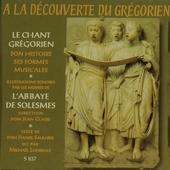 A la découverte du chant : le chant grégorien : histoire, formes musicales