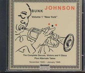 Bunk Johnson. vol.1 : New York 1945-1946