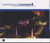 Kaffeehaus lounge : A selection of late nite moods & beats. vol.4