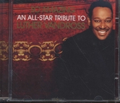 So amazing : an all-star tribute to Luther Vandross