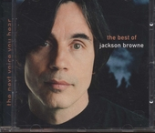 The next voice you hear : the best of Jackson Browne