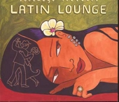 Putumayo presents Latin lounge