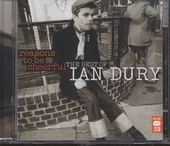 Reasons to be cheerful : the best of Ian Dury