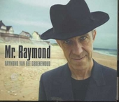 Mr. Raymond voor de fans