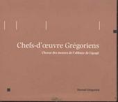 Chefs-d'oeuvre Grégoriens