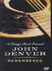 A song's best friend : John Denver remembered