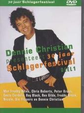 Dennie Christian presenteert 30 jaar schlagerfestival. vol.1
