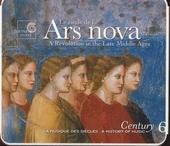 La musique des siècles 6 : Le siècle de l'Ars Nova. vol.6