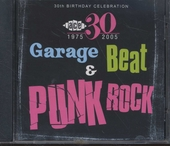 Garage beat and punk rock : Ace 30th birthday celebration 1975-2005