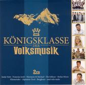 Königsklasse der Volksmusik