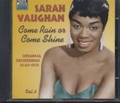 Come rain or come shine : 1949-1953. vol.3