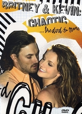 Britney & Kevin : Chaotic... the dvd