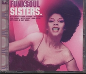 The further adventures of funk soul sisters