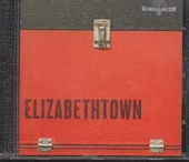 Elizabethtown : music from the motion picture