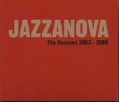 The remixes : 2002-2005