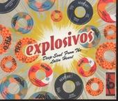 Explosivos : deep soul from the Latin heart