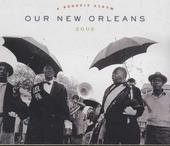 Our New Orleans 2005 : a benefit album