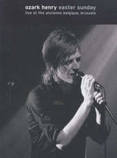 Easter Sunday : Live at the Ancienne Belgique, Brussels march 27th, 2005