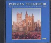 Parisian splendour : David M. Patrick plays the organ of Buckfast Abbey