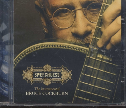 Speechles : the instrumental Bruce Cockburn